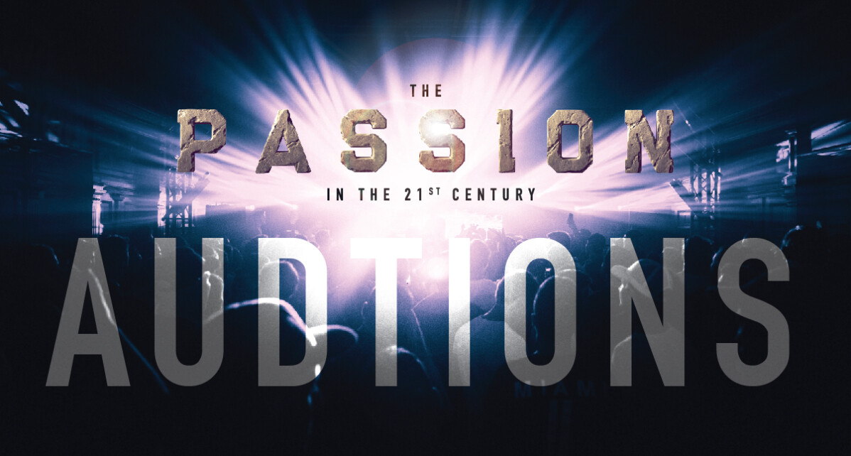 The Passion - AUDITIONS