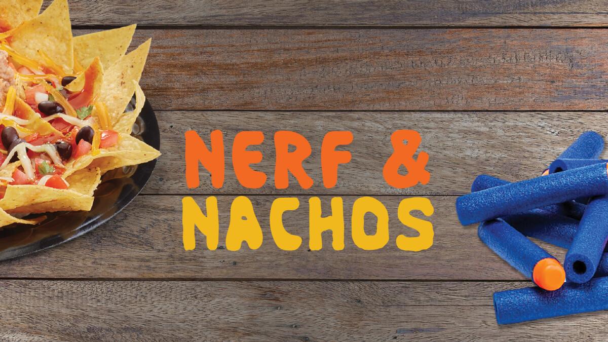 Family Night: Nerf & Nachos