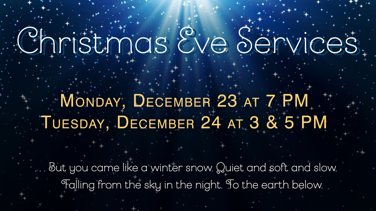 Christmas Eve Service at 7 PM