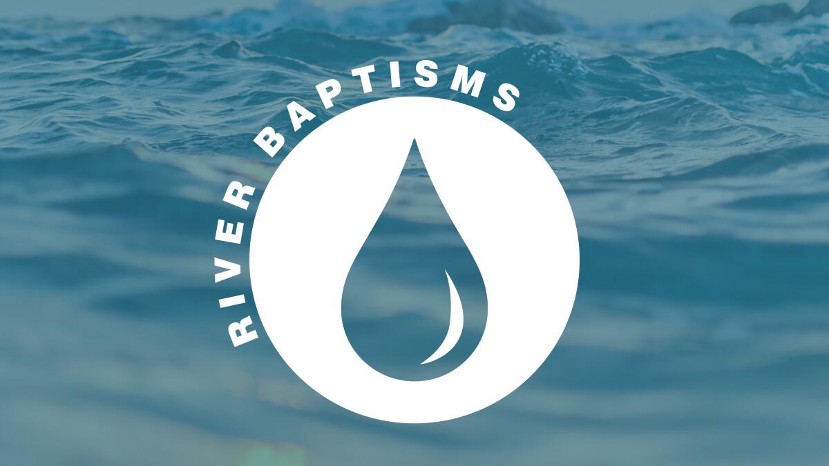 River Baptisms